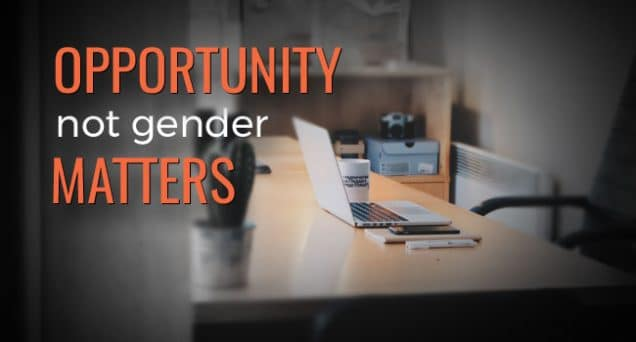 Opportunity Not Gender Matters Article by SDCCPA