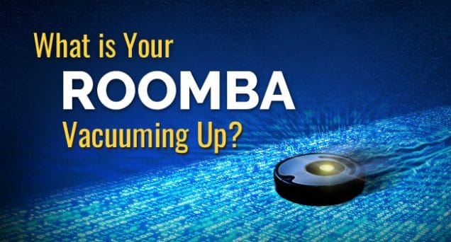 What is Your Roomba Vacuuming Up Article by SDCCPA